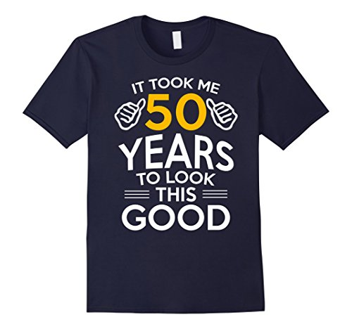 Mens 50th Birthday Gift, Took Me 50 Years - 50 Year Old T-Shirt XL ()