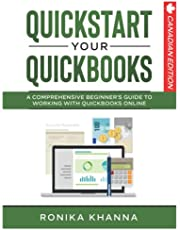 QuickStart Your QuickBooks: A Comprehensive Beginner's Guide To Working with QuickBooks Online
