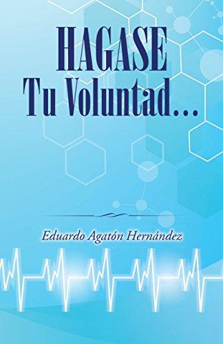 Download Hagase Tu Voluntad Pdf Eduardo Agaton Hernandez Fenthexapo