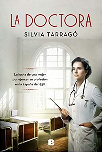 La doctora de Silvia Tarragó Castrillón
