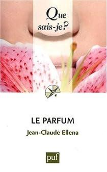 Le parfum par Ellena