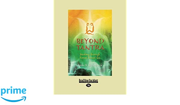 Beyond healing sacred sex tantra taoist through