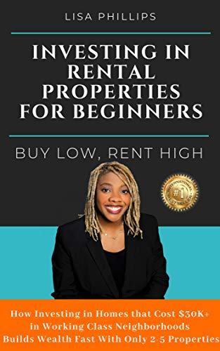 Investing in Rental Properties for Beginners: Buy Low, Rent High (Best Mobile For Business Purpose)