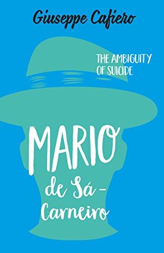Download for free MÁRIO DE SÁ-CARNEIRO: The Ambiguity of a Suicide