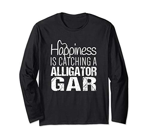 Alligator Gar Shirt | Happiness is Catching Alligator Gar Long Sleeve T-Shirt