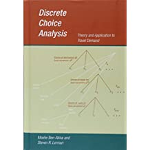 Discrete Choice Analysis: Theory and Application to Travel Demand
