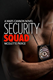 Security Squad (Mars Cannon Book 3)