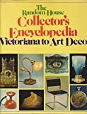 The Random House Collector's Encyclopedia, Victoriana to Art Deco, Roy (introduction by) STRONG, 0394494504