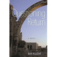 Questioning Return: A Novel