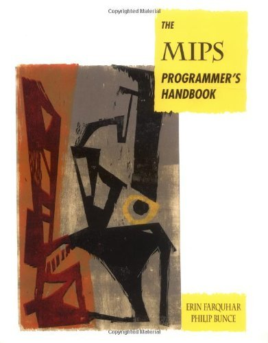 Download The MIPS Programmer's Handbook (The Morgan Kaufmann Series in Computer Architecture and Design) Pdf