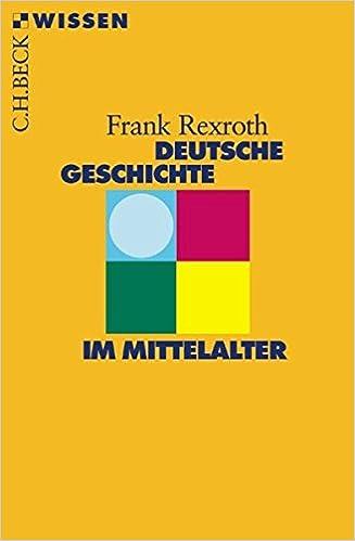 Deutsche Geschichte Mittelalter