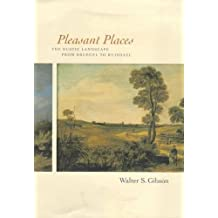 Pleasant Places: The Rustic Landscape from Bruegel to Ruisdael
