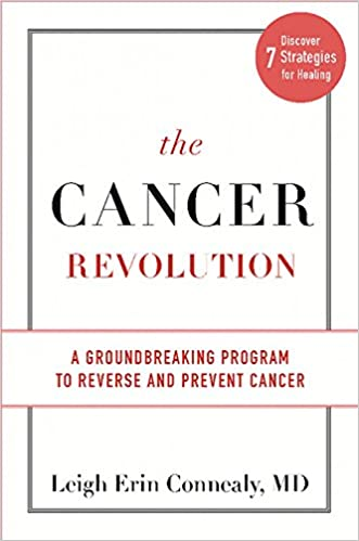 The Cancer Revolution: A Groundbreaking Program to Reverse