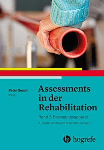 Assessments In Der Rehabilitation  Band 2. Bewegungsapparat