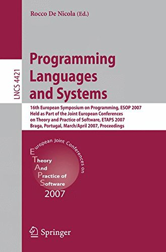 Programming Languages and Systems: 16th European Symposium on Programming, ESOP 2007, Held as Part of the Joint European