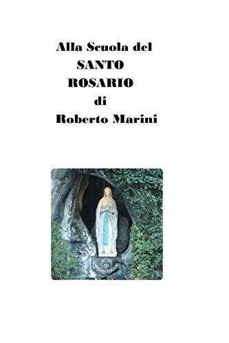 Alla Scuola del Santo Rosario (Roberto Marini) (Volume 8) (Italian Edition)