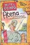 Atena : avventure, battaglie e un gran numero di medaglie
