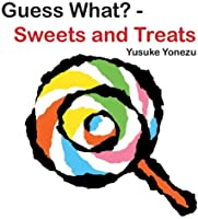 Guess What?--Sweets And Treats (Yonezu Guess
