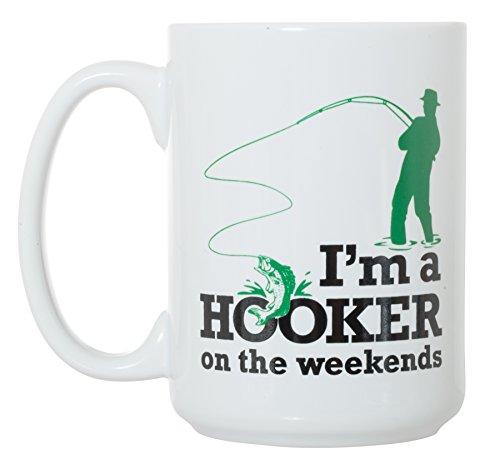 I'm a Hooker on the Weekends Mug - Fishing Gift - 15 oz Funny Deluxe Large Double-Sided Mug