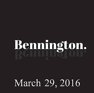 Bennington Archive, March 29, 2016 Radio/TV Program