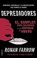 Depredadores: El complot para silenciar a las víctimas de abuso.