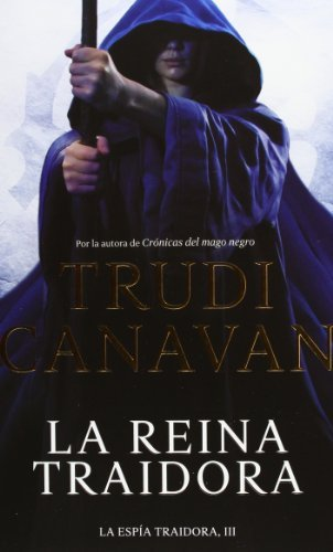 Download By Trudi Canavan La reina traidora / The Traitor Queen (La EspÇða Traidora / the Traitor Spy) (Spanish Edition) (Tra) [Paperback] pdf