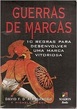 Book Guerras De Marcas - 10 Regras Para Desenvolver Uma Marca Vitoriosa (Em Portuguese do Brasil)