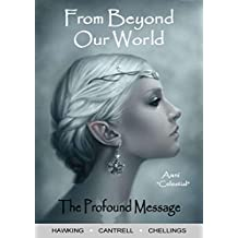 From Beyond Our World, The Profound Message