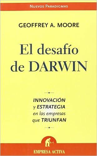 El desafío de Darwin (Nuevos paradigmas)