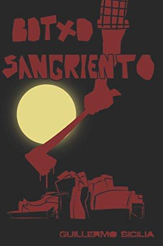 Botxo Sangriento (LA Doble R: Rabia y Resentimiento) (Spanish Edition) [Guillermo Sicilia] (Tapa Blanda)