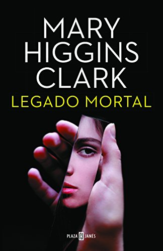 Legado mortal / As Time Goes By (Spanish Edition) [Mary Higgins Clark] (Tapa Dura)