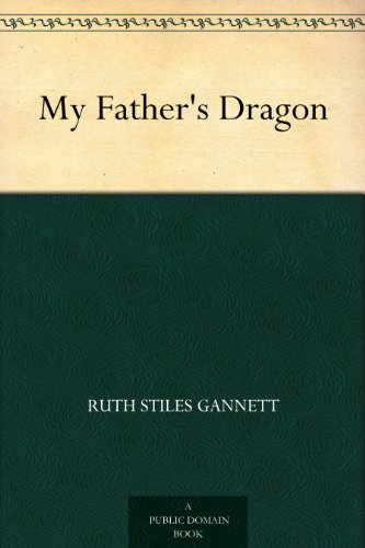 My fathers dragon kindle edition by ruth stiles gannett ruth my fathers dragon by gannett ruth stiles fandeluxe Choice Image