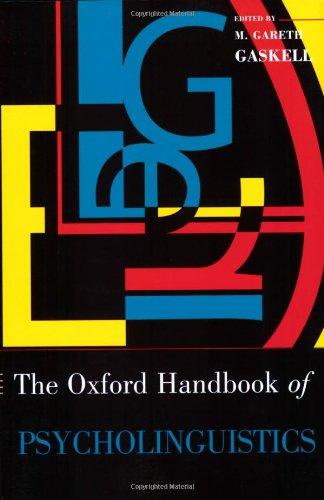 The Oxford Handbook of Psycholinguistics (Oxford Handbooks)