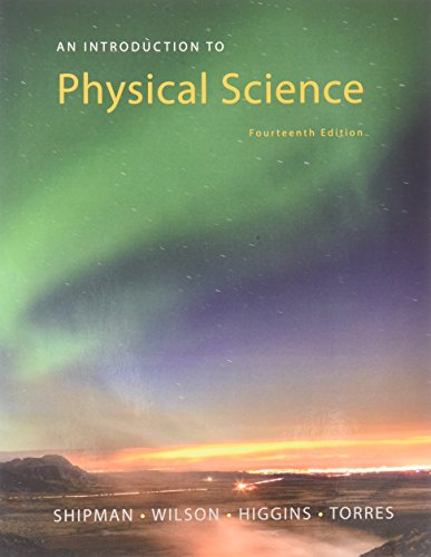 Bundle: An Introduction To Physical Science, 14th Loose-leaf Version + WebAssign Printed Access Card For Shipman/Wilson/Higgins/Torres' An Introduction To Physical Science, Single-Term