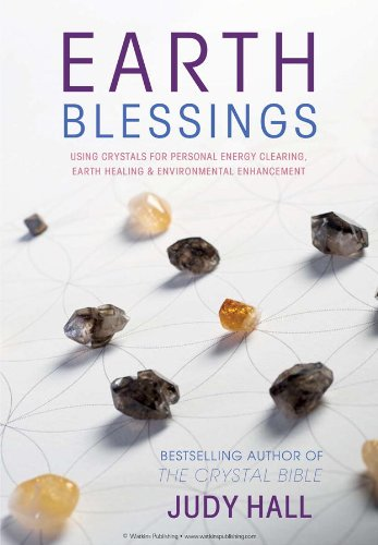 earth-blessings-using-crystals-for-personal-energy-clearing-earth-healing-environmental-enhancement