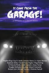 It Came From The Garage!: An Anthology of Automotive Horror Paperback