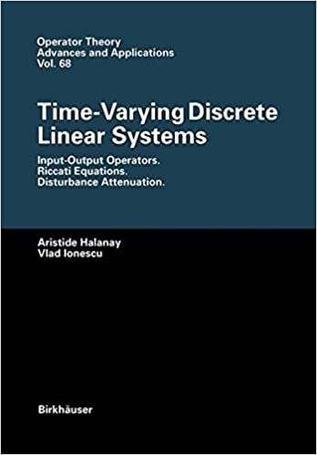 Time-Varying Discrete Linear Systems: Input-Output