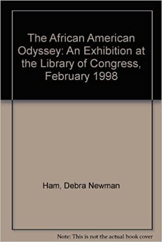 Book The African American Odyssey: An Exhibition at the Library of Congress, February 1998 by Debra Newman Ham (1998-06-03)