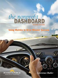 Book Cover: The Nonprofit Dashboard: Using Metrics to Drive Mission Success