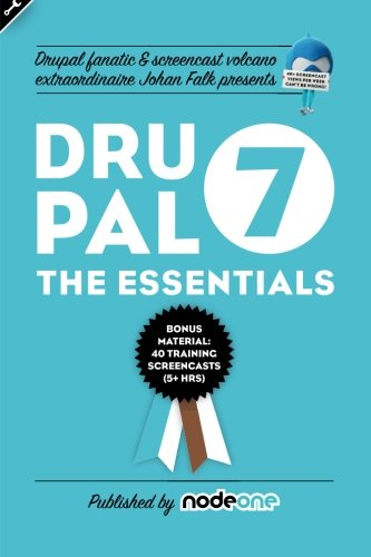 Book cover from Drupal 7: the Essentials by Johan Falk