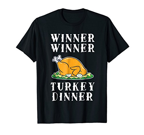 Funny Thanksgiving Day Shirt Winner Winner Turkey
