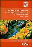 Linkages in the Landscape, Andrew F. Bennett, 2831707447