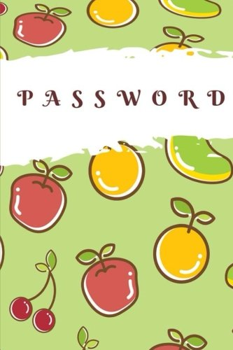 Download Passwords: 116 Pages of Personal Internet Address Password Organizer Notebook Logbook Daily Journal Size 6*9 Inches with secret answers (password book) (Volume 3) pdf epub