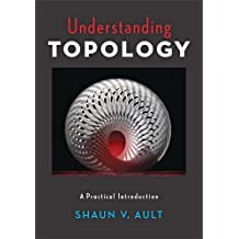Understanding Topology: A Practical Introduction
