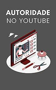 Autoridade no Youtube