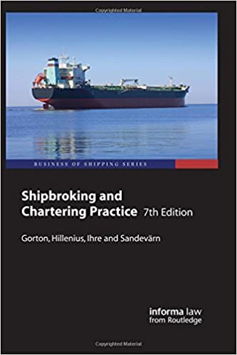 The Shipbrokers Working Knowledge Dry Cargo Chartering in Practice