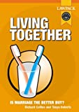 img - for Living Together: Is Marriage the Better Buy? by Richard Collins (2004-02-16) book / textbook / text book