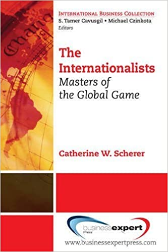 The Internationalists (International Business Collection) by Catherine Scherer (2010-07-01)