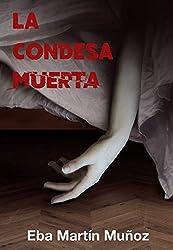 LA CONDESA MUERTA: Thriller sobrenatural (Spanish Edition)