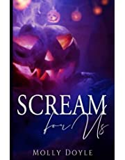 Scream For Us